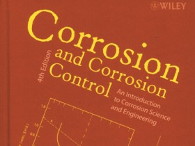 Książka: Corrosion and Corrosion Control An Introduction to Corrosion Science and Engineering