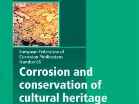 Książka: Corrosion and conservation of cultural heritage metallic artefacts